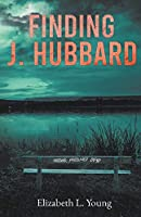 Finding J. Hubbard - Second Edition