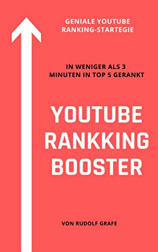 YouTube Ranking Booster: Geniale Ranking-Strategie für YouTube