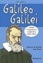 Me llamo... Galileo Galilei (Spanish Edition)