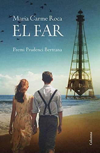El far: Premi Prudenci Bertrana 2018 (Clàssica) (Catalan Edition)
