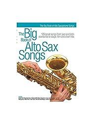 The Big Book Of Alto Sax Songs. Partitions pour Saxophone Alto