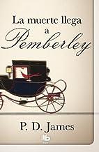 La muerte llega a Pemberley (Spanish Edition) by P. D. James (2013-09-30)