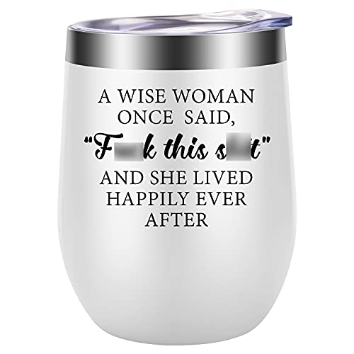 Gifts for Women - Funny Gifts for Mom, Wife, Sister, Aunt - Unique Friendship, Retirement, Birthday Gifts for Women, Her, Best Friend, BFF, Coworker Gifts - LEADO A Wise Woman Once Said Wine Tumbler