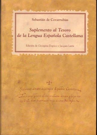 Suplemento al Tesoro de la lengua española castellana