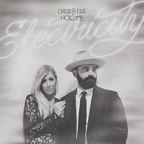 Drew Holcomb & Ellie Holcomb