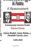 The Dollfuss/Schuschnigg Era in Austria: A Reassessment (Contemporary Austrian Studies)