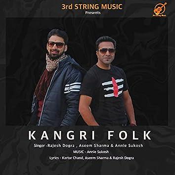 KANGRI FOLK (feat. Rajesh Dogra, Aseem Sharma & Annie Sukosh)