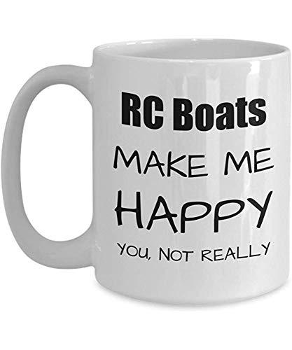 RC Boats Lover Gift, Radiografisch bestuurde Boot Fan Mok, Hobby Verjaardagscadeau, Kerstmis - .Make ME Happy. Jij, niet echt koffie mok