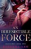 An Irresistible Force (Handymen Book 2)