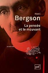 La pensée et le mouvant de Henri Bergson