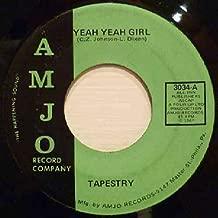 Yeah Yeah Girl - Tapestry 7