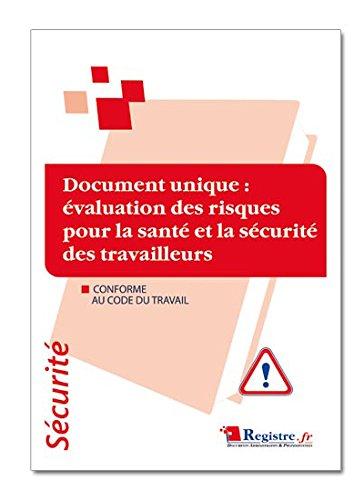 Registre de sécurité - Document unique d'évaluation des risques pour la santé et la sécurité des travailleurs - P032