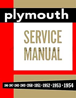 FULLY ILLUSTRATED PLYMOUTH REPAIR SHOP & SERVICE MANUAL & BODY MANUAL INCLUDING: Plymouth Model P-15 Deluxe & Special Deluxe, P-17 Deluxe, P18 Deluxe & Special Deluxe. FOR YEARS 1946 1947 1948 1949 1950 1951 1952 1953 1954