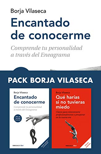 Pack Borja Vilaseca (contiene: Encantado de conocerme | Qué harías si no tuvieras miedo)
