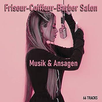 Friseur-Coiffeur-Barber Salon Musik Ansagen