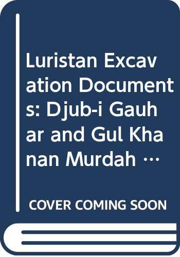 Djub-i Gauhar and Gul Khanan Murdah Iron Age III Graveyards