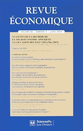 Revue économique, Volume 65 N° 4, Juillet 2014 : Avancées de la recherche en microéconomie appliquée à l'occasion des XXXe JMA (Nice 2013) (REV R ECO)