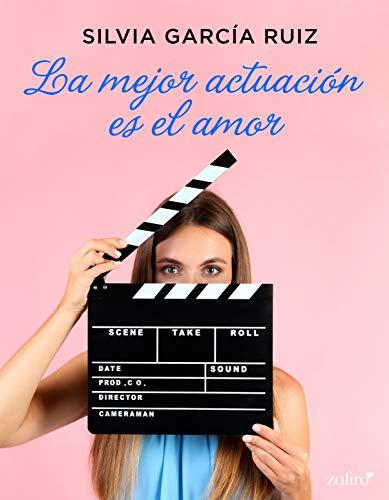 La mejor actuación es el amor de [Silvia García Ruiz]