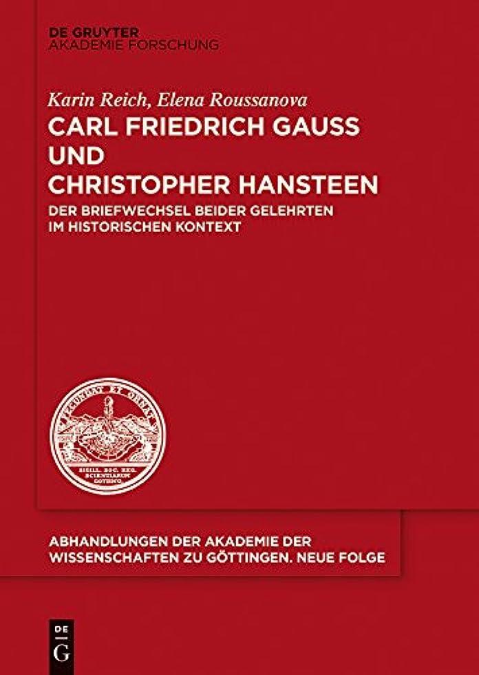 重要な役割を果たす、中心的な手段となるロータリー品Carl Friedrich Gau? und Christopher Hansteen: Der Briefwechsel beider Gelehrten im historischen Kontext (Abhandlungen der Akademie der Wissenschaften zu G?ttingen. Neue Folge 35) (German Edition)