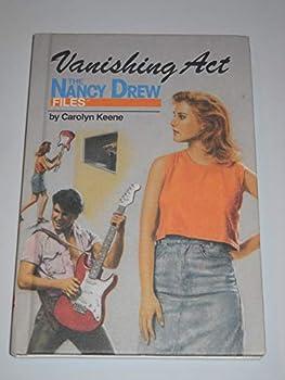 Vanishing Act - Book #34 of the Nancy Drew Files