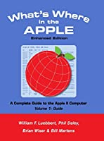 What's Where in the APPLE - Enhanced Edition: Volume 1 - The Guide