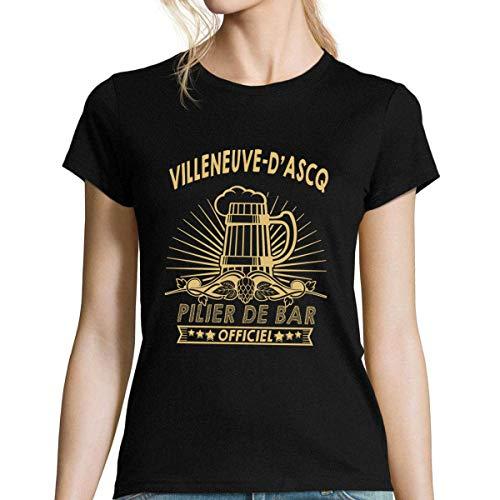 Villeneuve-dAscq   Pilier de Bar Officiel  T-Shirt Femme - Collection Humour Villes Original et drôle L