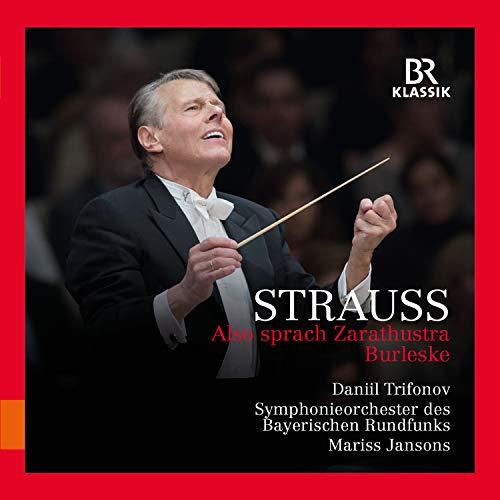 Richard Strauss: Also sprach Zarathustra & Burleske