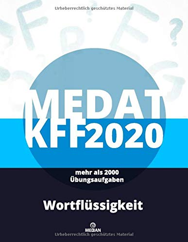 MedAT KFF 2020: Wortflüssigkeit: Alle Lösungsstrategien zum Untertest Wortflüssigkeit