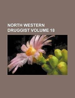 North Western Druggist Volume 18