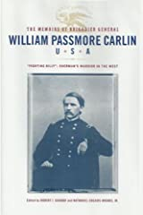 The Memoirs of Brigadier General William Passmore Carlin, U.S.A. Hardcover