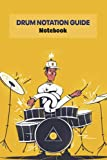 Drum Notation Guide Notebook: Notebook Journal  Diary/ Lined - Size 6x9 Inches 100 Pages