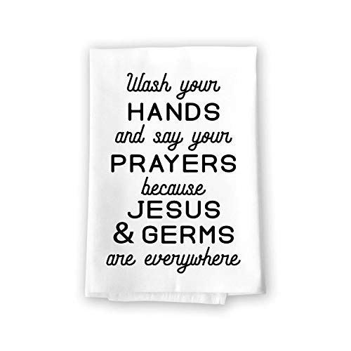 Honey Dew Gifts Funny Kitchen Towels, Wash Hands and Say Prayer Jesus and Germs are Everywhere Flour Sack Towel, 27 inch by 27 inch, 100% Cotton, Kitchen Towels with Sayings