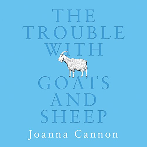 The Trouble with Goats and Sheep cover art