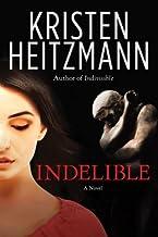 Indelible: A Novel (Redford Series Book 2)