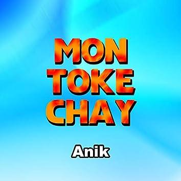 Mon Toke Chay