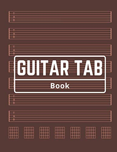 Guitar Tab Book: Smart Songwriting Journal, Large 8-1/2x11 inches, Simple Design, Music Composition Diary, Undated and Unnumbered, Valuable Keepsake, 7 Staves + 7 Chord Diagrams per Page, White Paper