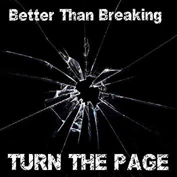 Better Than Breaking
