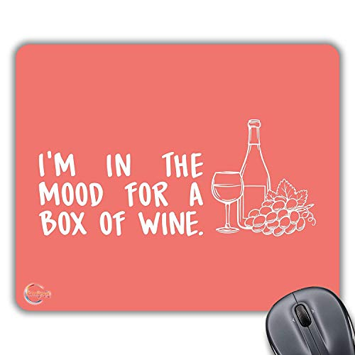 CP303 I'm in The Mood for A Box of Wine Novelty Gift Printed PC Laptop Computer Mouse Mat Pad