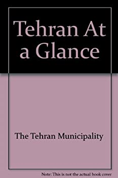 Hardcover Tehran At a Glance Book