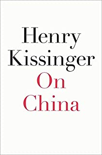 On China by Kissinger, Henry 1st (first) edition [Hardcover(2011)]
