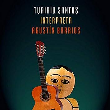 Turibio Santos Interpreta Agustín Barrios