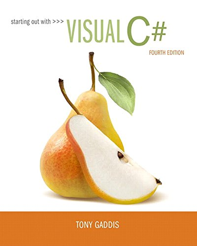 Starting out with Visual C# (4th Edition)