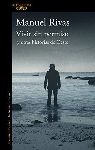 Vivir sin permiso y otras historias de Oeste eBook: Rivas, Manuel ...