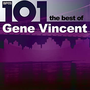101 - The Best of Gene Vincent