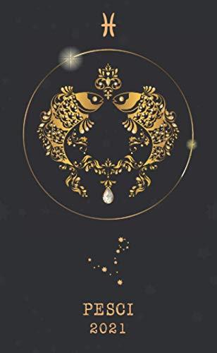 Pesci 2021: Agenda settimanale 2021 | Astrologia Segno zodiacale | Piccolo formato (10x16,5 cm) | Da notare tutti gli appuntamenti da gennaio a dicembre 2021 | 112 pagine | Italiana