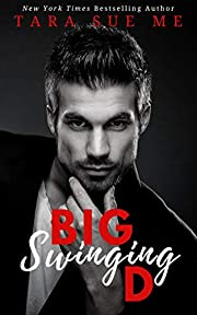 Big Swinging D (Wall Street Royals Book 2)