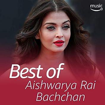 Best of Aishwarya Rai Bachchan