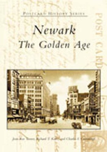 Newark:  The  Golden  Age   (NJ)    (Postcard  History  Series)
