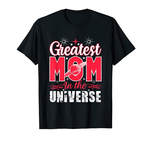 Greatest mom in the universe Mother's day in white and red Maglietta