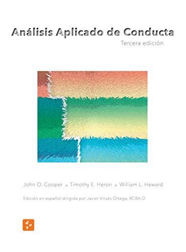 Análisis Aplicado de Conducta, Tercera Edición en Español